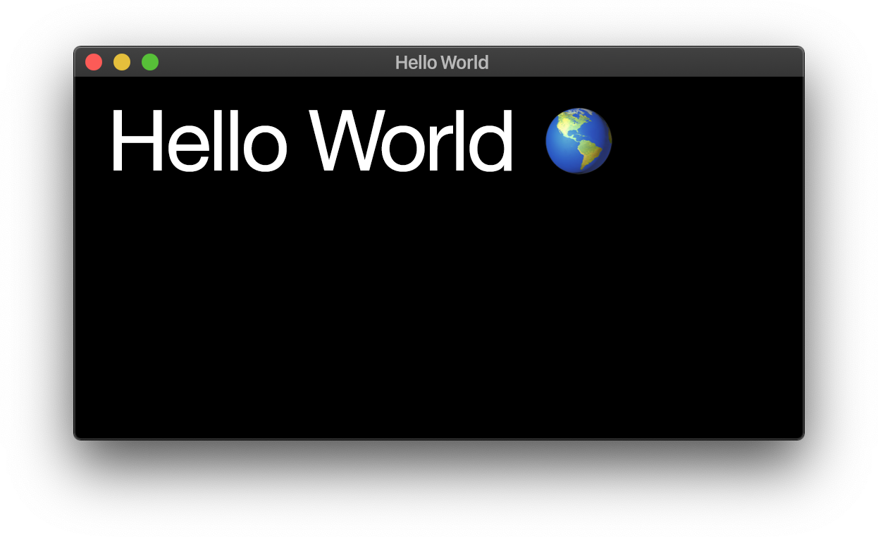 a window saying hello world