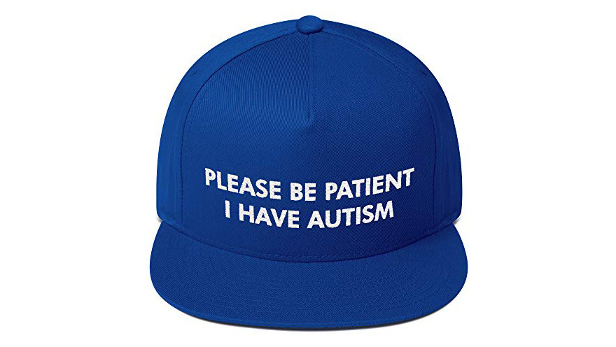 Please be patient I have autism - Blue hat